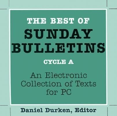 The Best of Sunday Bulletins: An Electronic Collection of Texts for PC als Software