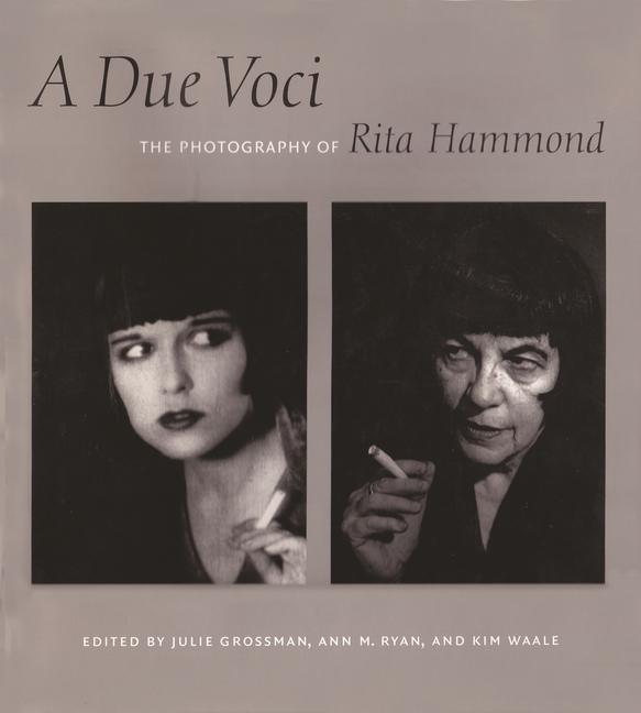 A Due Voci: The Photography of Rita Hammond als Buch