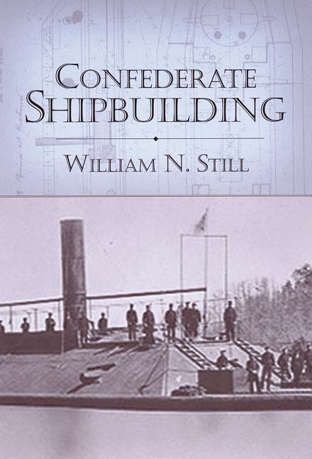 Confederate Shipbuilding als Buch