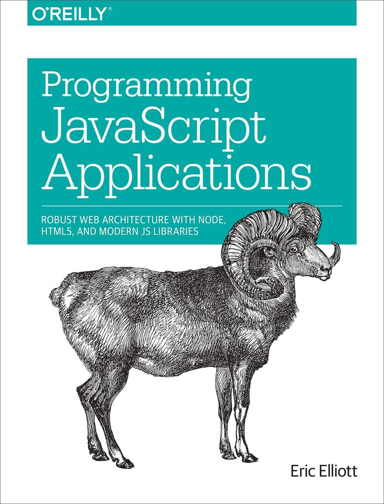 Programming JavaScript Applications als Buch vo...