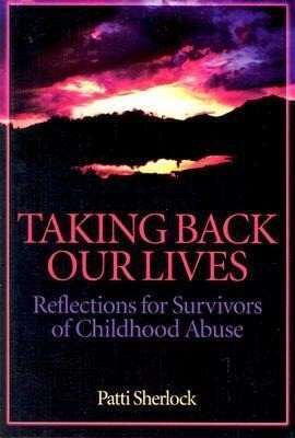 Taking Back Our Lives: Reflections for Survivors of Childhood Abuse als Taschenbuch