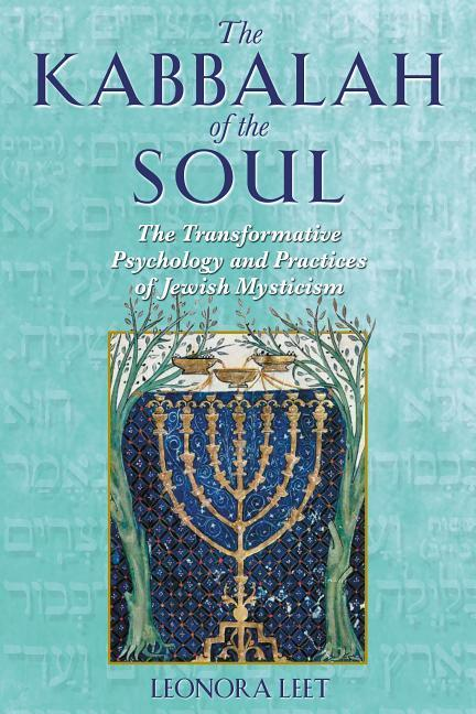 The Kabbalah of the Soul: The Transformative Psychology and Practices of Jewish Mysticism als Taschenbuch