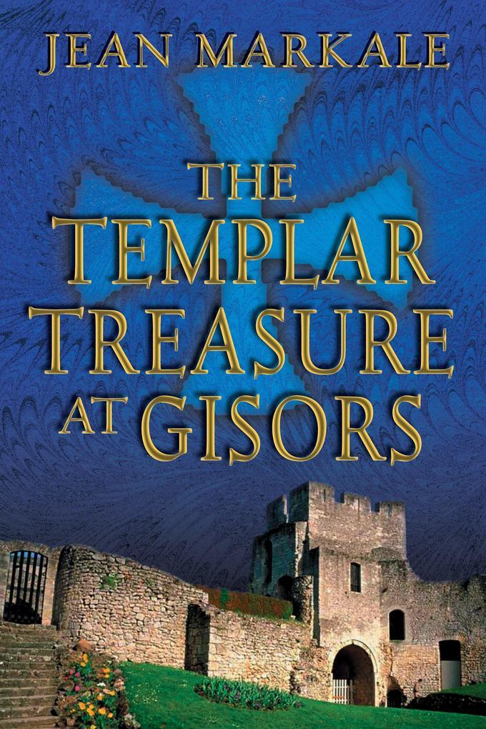 The Templar Treasure at Gisors als Taschenbuch