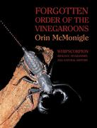 Forgotten Order of the Vinegaroons: Whipscorpion Biology, Husbandry, and Natural History