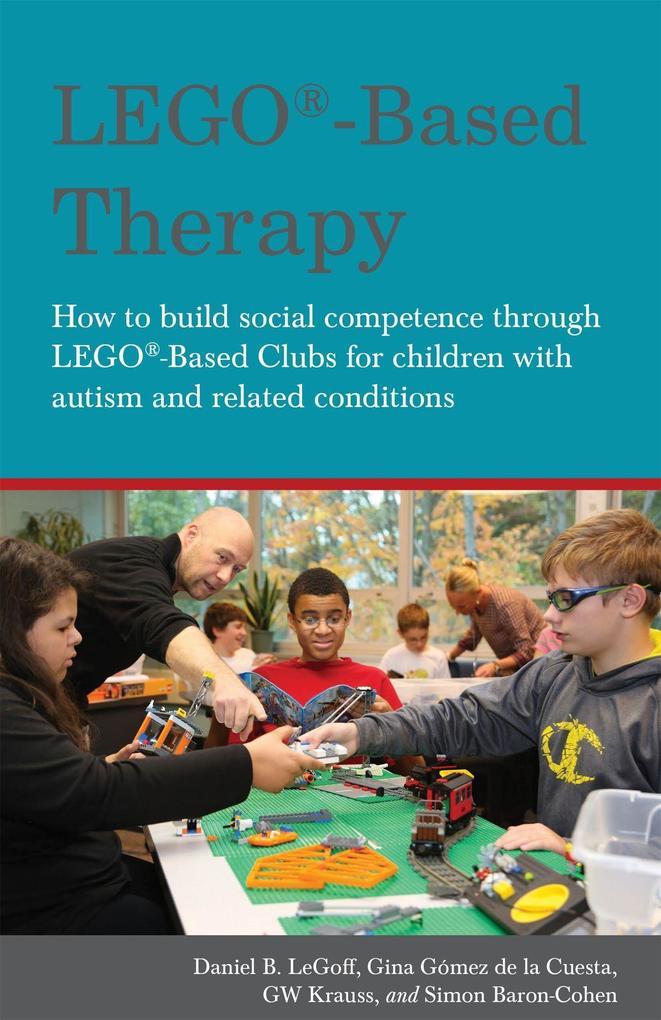 LEGO (R)-Based Therapy als Taschenbuch