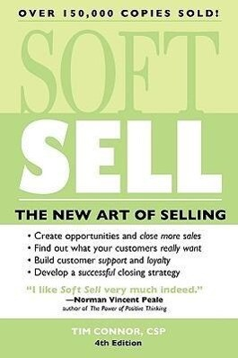 Soft Sell: The New Art of Selling als Taschenbuch