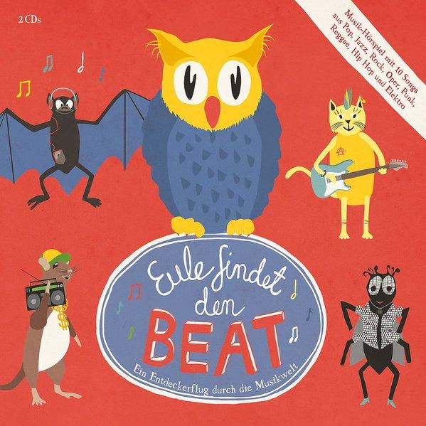 Eule findet den Beat (Musik-Hörspiel) als Hörbuch