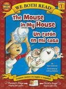 The Mouse in My House/Un Raton En Mi Casa