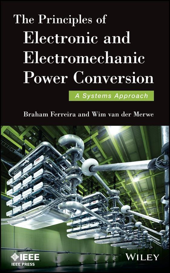 The Principles of Electronic and Electromechanic Power Conversion als eBook epub