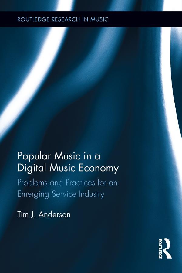 Popular Music in a Digital Music Economy als eB...