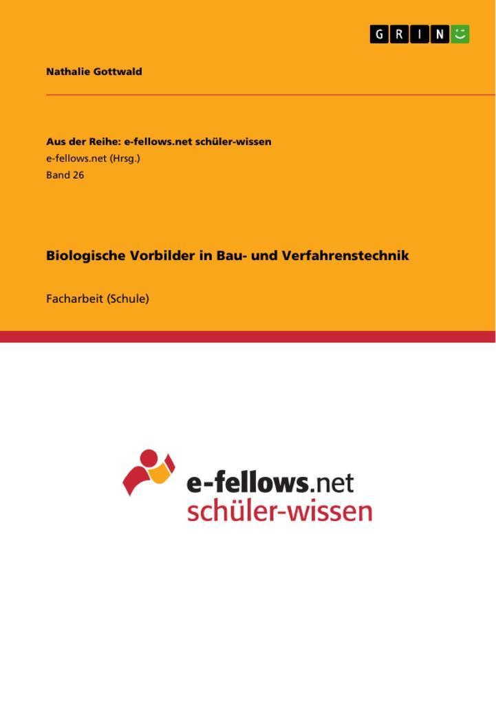 Biologische Vorbilder in Bau- und Verfahrenstec...