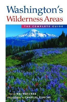 Washington's Wilderness Areas: The Complete Guide als Taschenbuch
