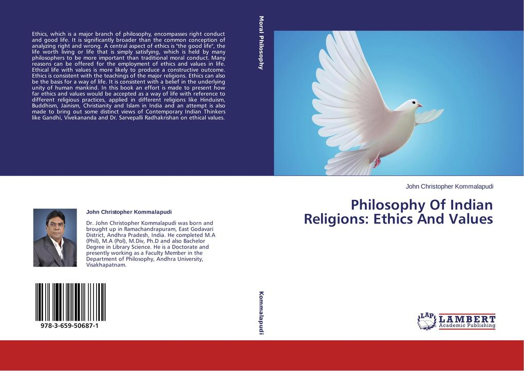 Philosophy Of Indian Religions: Ethics And Valu...