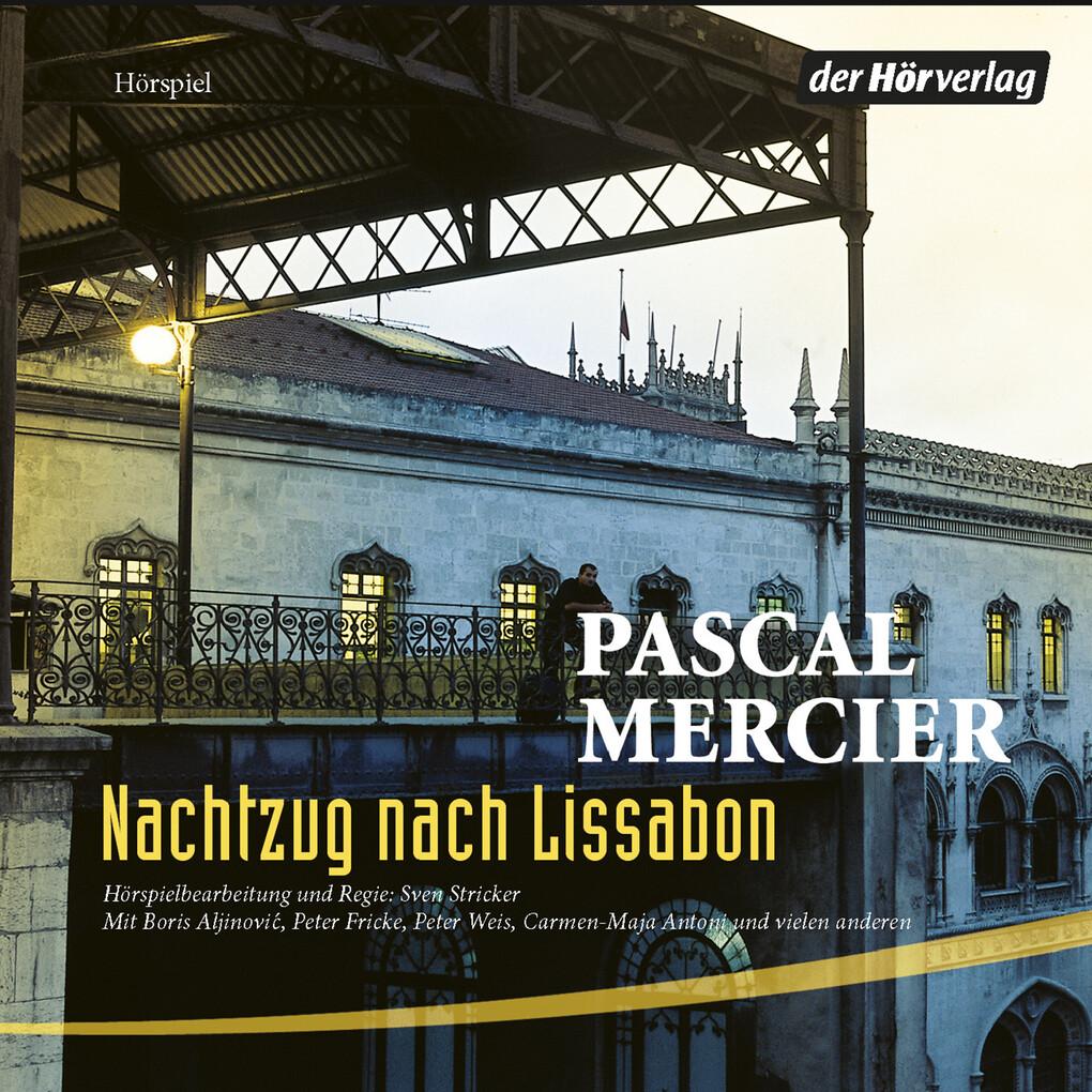 Nachtzug nach Lissabon als Hörbuch Download