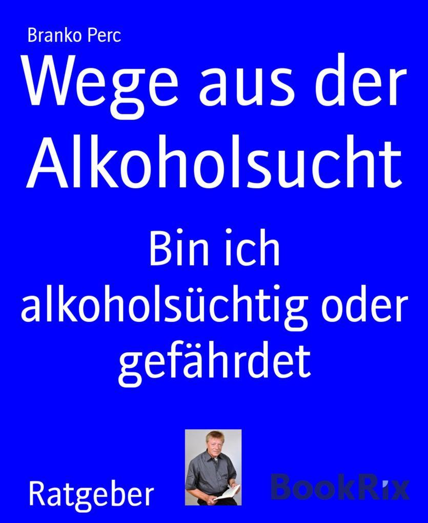 Wege aus der Alkoholsucht als eBook Download vo...