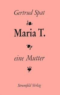 Maria T als Buch