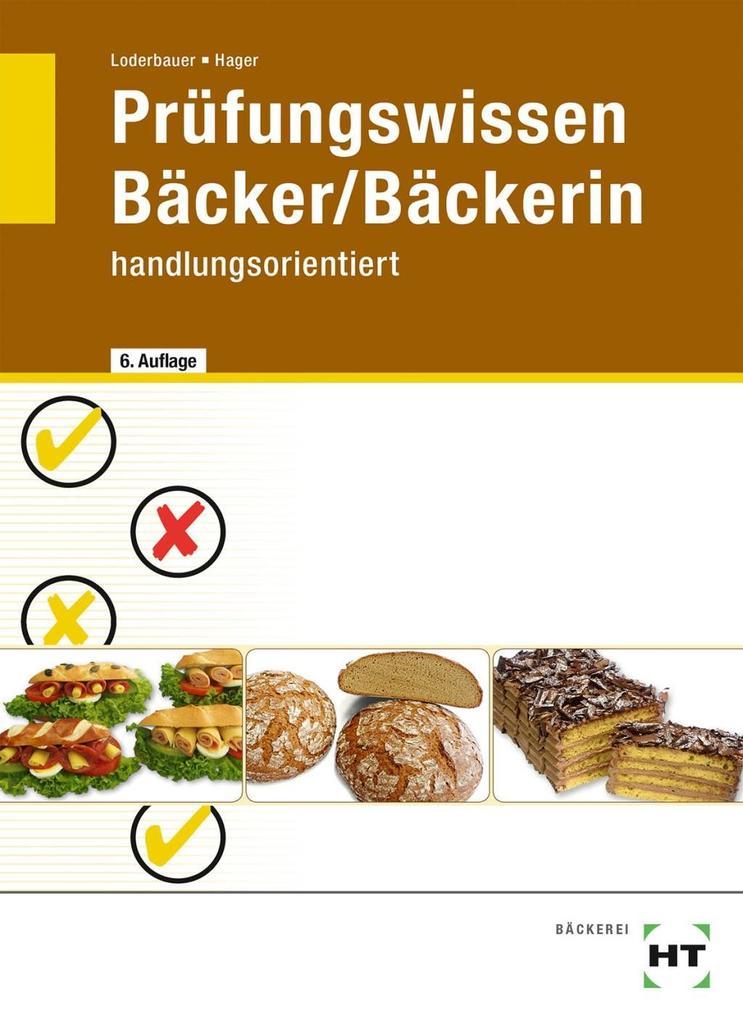 Prüfungswissen Bäcker / Bäckerin als Buch