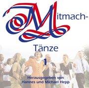 Mitmachtänze 1. CD