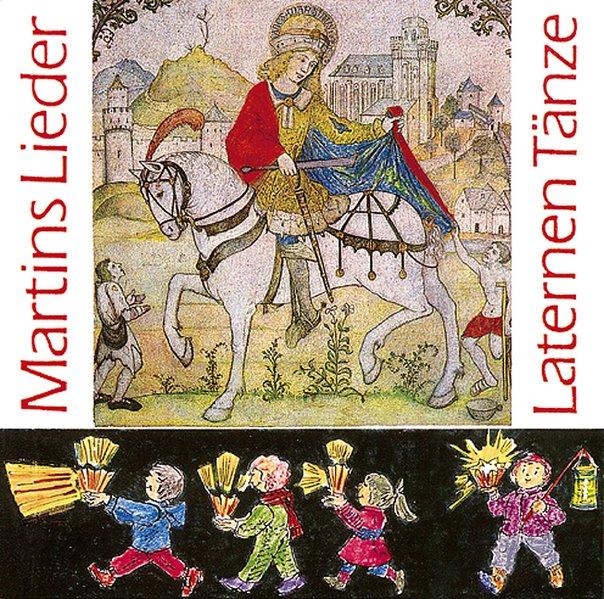 Martinslieder, Laternentänze. CD als Hörbuch