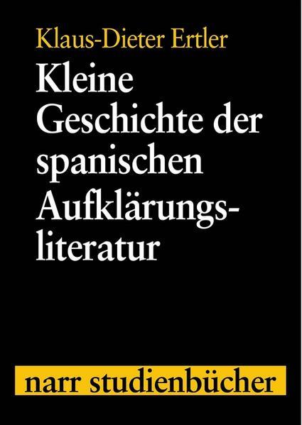 Kleine Geschichte der spanischen Aufklärungsliteratur als Buch