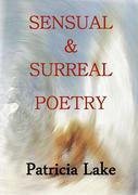 Sensual & Surreal Poetry