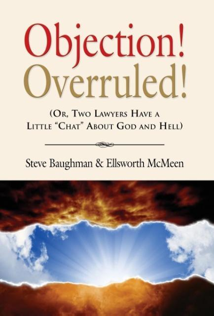 Objection! Overruled! (Or, Two Lawyers Have a L...