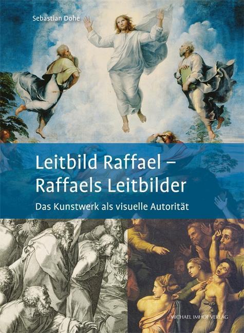 Leitbild Raffael - Raffaels Leitbilder als Buch...