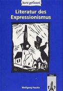 Literatur des Expressionismus. Sekundarstufe II