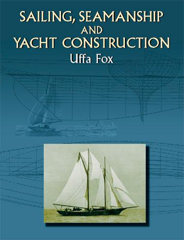 Sailing, Seamanship and Yacht Construction als ...