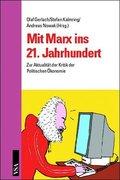 Mit Marx ins 21. Jahrhundert