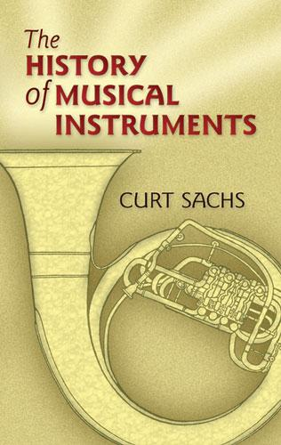 The History of Musical Instruments als eBook Do...