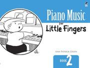 Piano Music for Little Fingers