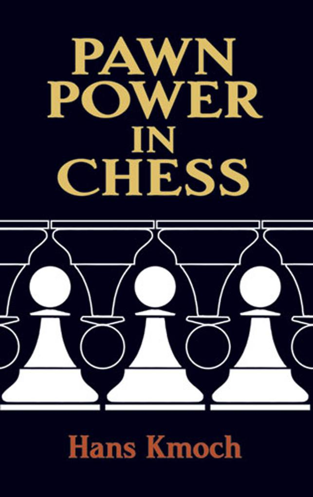 Pawn Power in Chess als eBook Download von Hans...