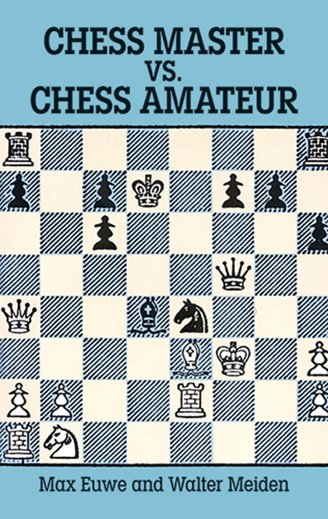 Chess Master vs. Chess Amateur als eBook Downlo...