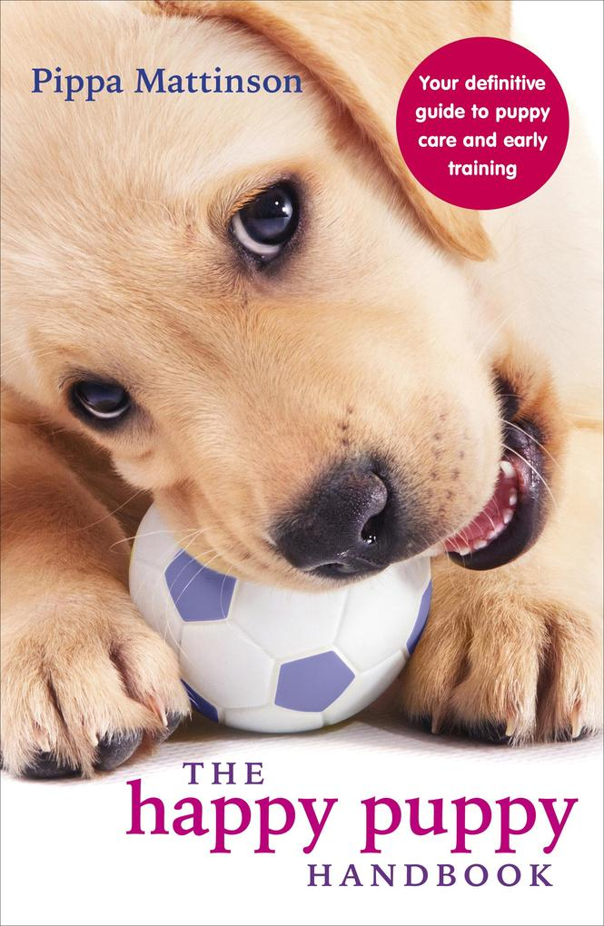 The Happy Puppy Handbook als eBook Download von...