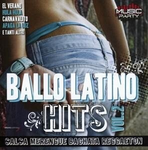 Ballo Latino Hits Vol.2
