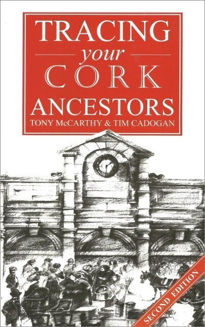 Guide to Tracing your Cork Ancestors als eBook ...