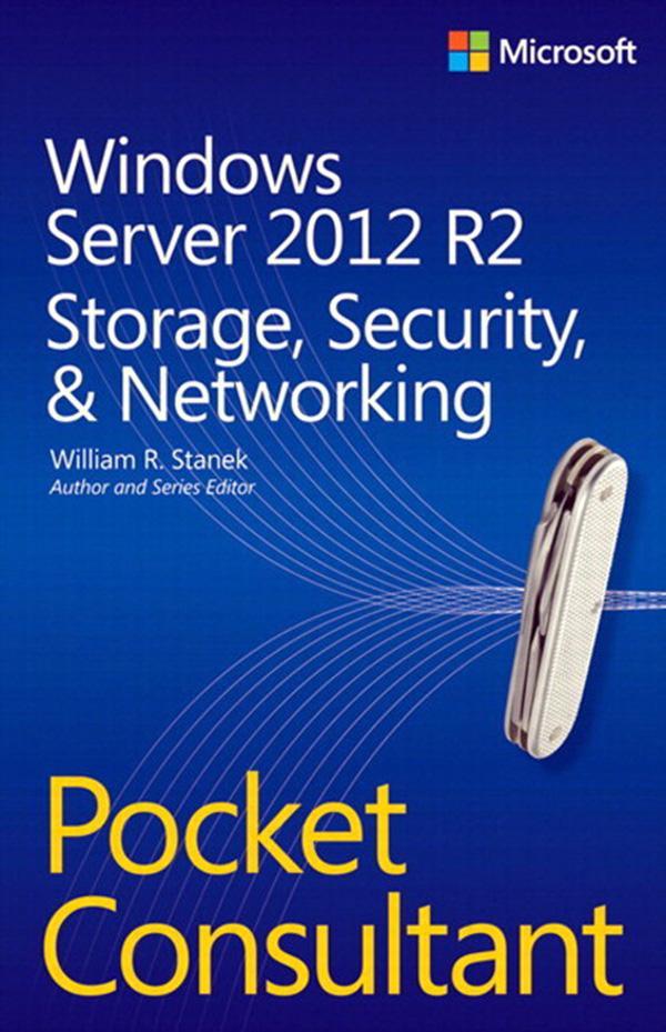 Windows Server 2012 R2 Pocket Consultant Volume...