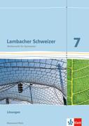 Lambacher Schweizer. 7. Schuljahr. Lösungen. Neubearbeitung. Rheinland-Pfalz