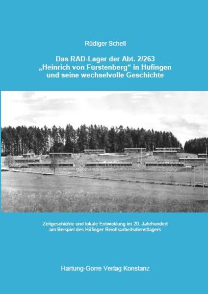 Das RAD-Lager der Abt. 2/263 Heinrich von Fürst...