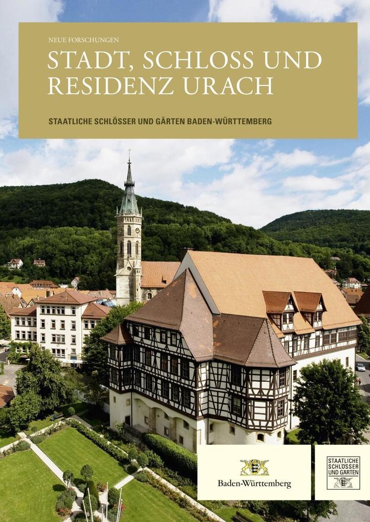 Neue Forschungen. Stadt, Schloss und Residenz U...