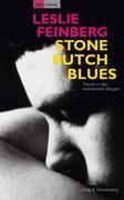 Stone Butch Blues - Träume in den erwachenden Morgen