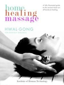 Home Healing Massage als eBook Download von Hwa...
