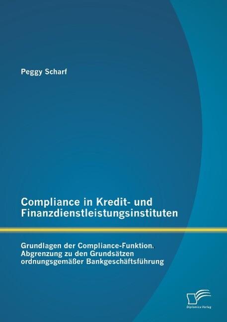 Compliance in Kredit- und Finanzdienstleistungs...
