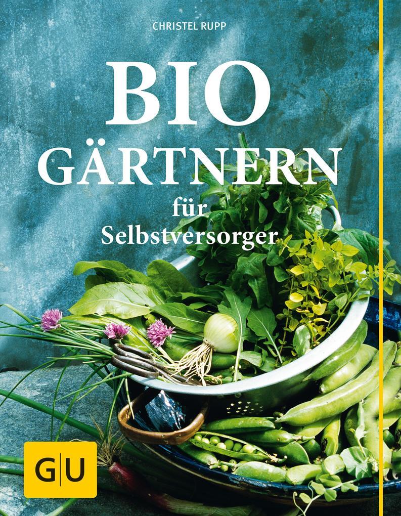 Biogärtnern für Selbstversorger als eBook Downl...