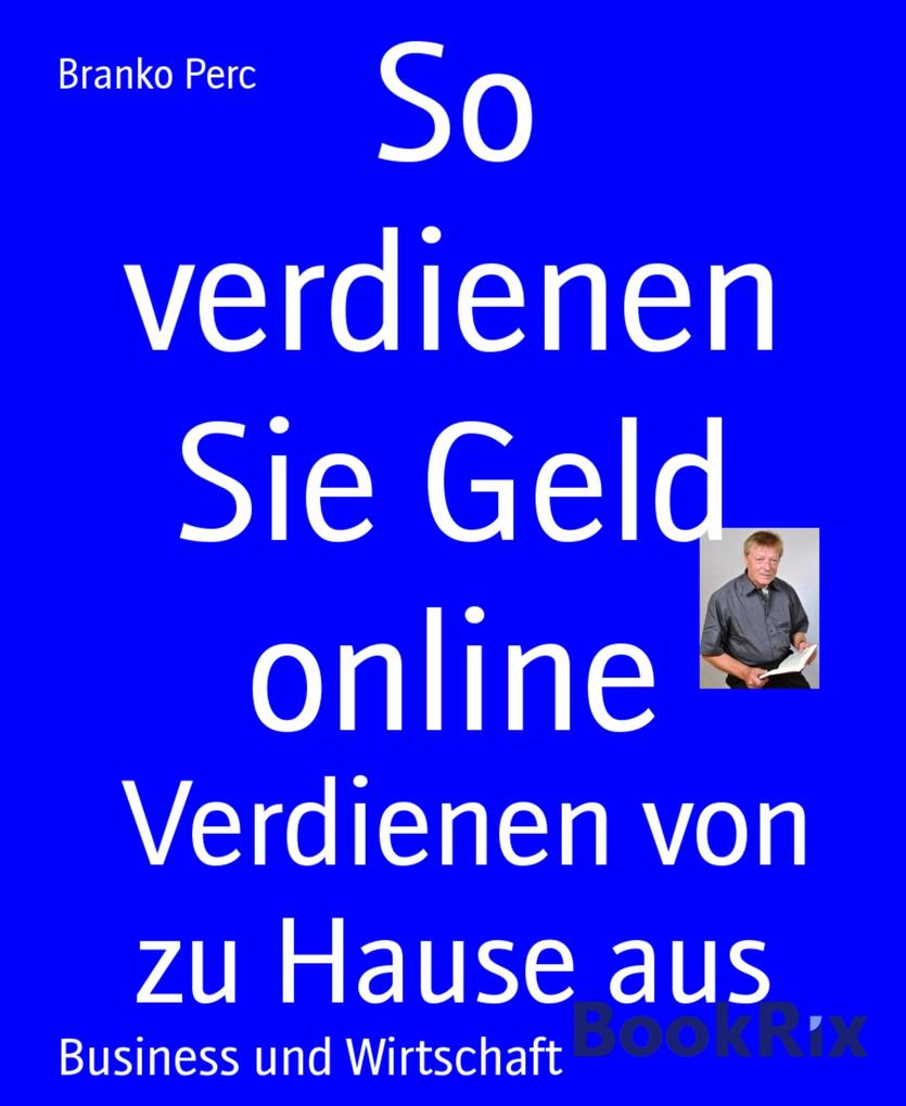 So verdienen Sie Geld online als eBook Download...