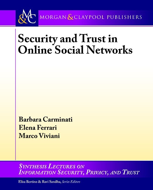 Security and Trust in Online Social Networks al...