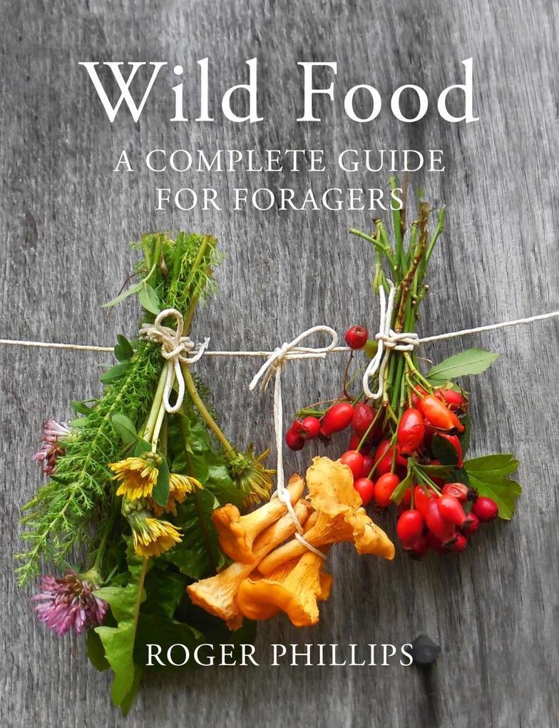 Wild Food als eBook Download von Roger Phillips