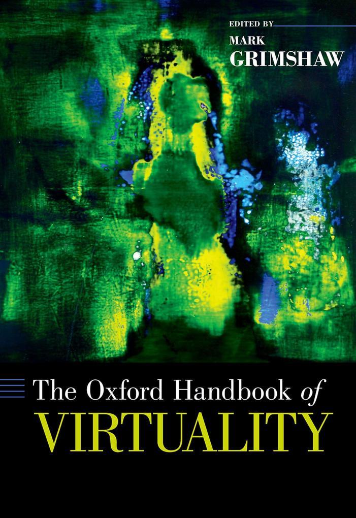 The Oxford Handbook of Virtuality als eBook pdf
