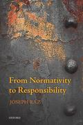 From Normativity to Responsibility